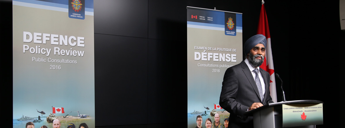 slide - Minister Sajjan Launches Public Consultations on Defence Policy Review